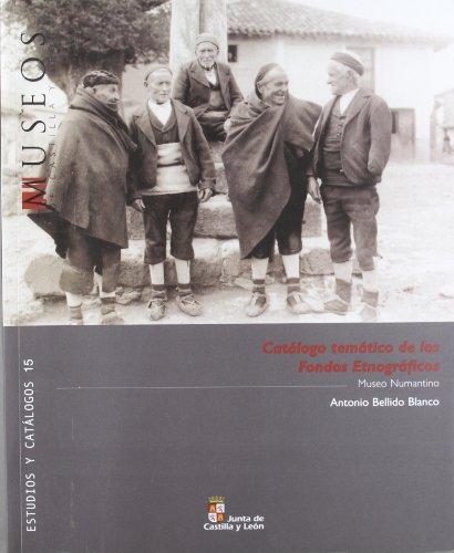 Catalogo tematico fondos etnograficos - Bellido, Antonio