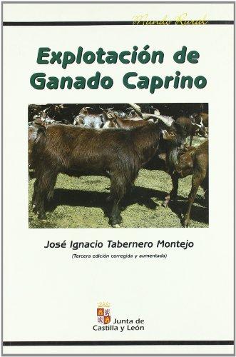 Explotación de ganado caprino (Paperback) - José Ignacio Tabernero Montejo