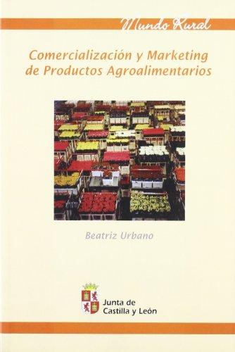 9788497184311: Comercialización y marketing agroalimentarios