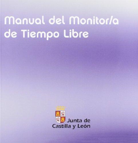 MANUAL DEL MONITOR/A DE TIEMPO LIBRE IBRE - ALONSO FERNÁNDEZ, MANUELA ; GONZÁLEZ FERNÁNDEZ, FIDEL ; COORD. ; TEMPRANO ALONSO, RAÚL ; COORD.
