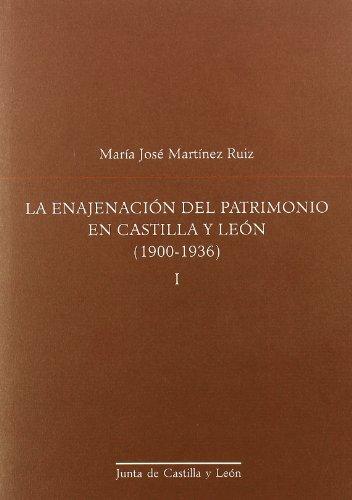 9788497184878: ENAJENACION DEL PATRIMONIO (2T) CAST/LEON 1900-1936