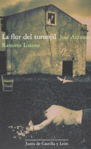 FLOR DEL TORONJIL, LA - RAMIREZ LOZANO, JOSE ANTONIO