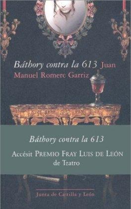 9788497185004: Bathory Contra La 613 (Spanish Edition)