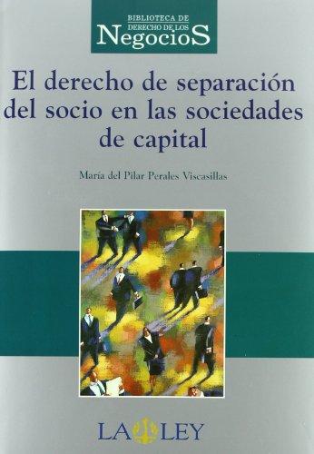 9788497250009: El Derecho de separación del socio en las sociedades de capital