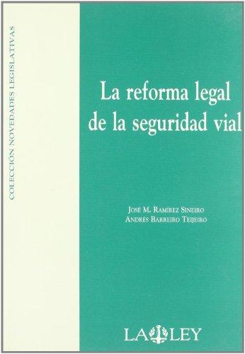 9788497252263: La reforma legal de la seguridad vial