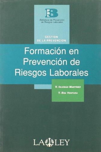 9788497253406: FORMACION EN PREVENCION DE RIESGOS LABORALES