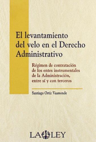9788497255332: El levantamiento del velo en el derecho administrativo