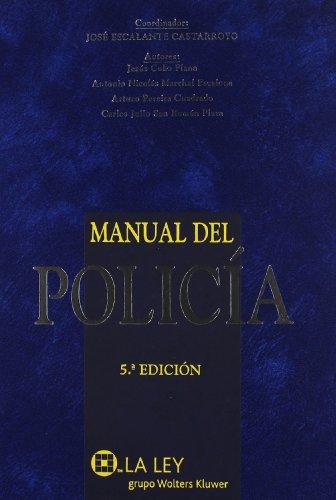 9788497255622: Manual del Policía 5ª Edición