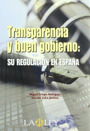 9788497255943: Transparencia y buen gobierno: su regulación en España