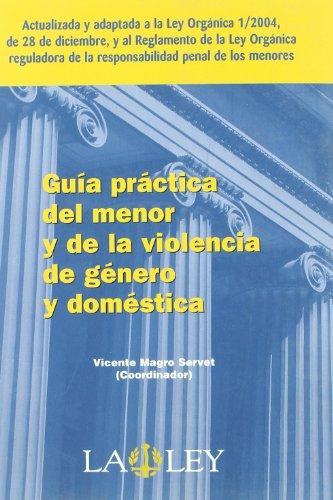 9788497256186: Guia practica del menor y de la violencia de genero y domestica