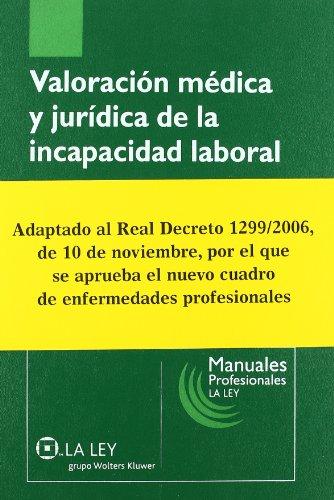 9788497256834: Valoración médica y jurídica de la incapacidad laboral