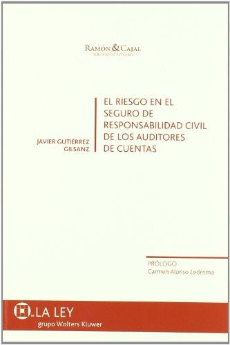 9788497257701: El Riesgo en el Seguro de Responsabilidad Civil de los Auditores de Cuentas