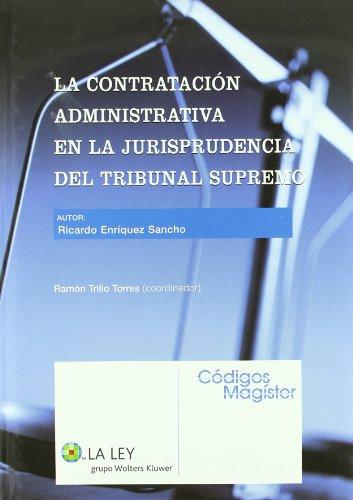 9788497257763: CONTRATACION ADMINISTRATIVA EN LA JURISPRUDENCIA DEL