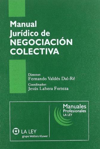 9788497258784: Manual Jurídico de Negociación Colectiva