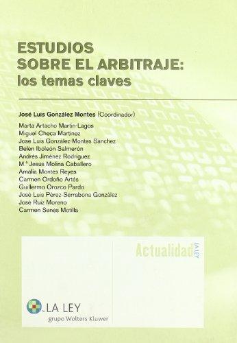 9788497258807: Estudios sobre el arbitraje: los temas claves