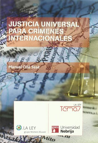 9788497259019: Justicia universal para crímenes internacionales