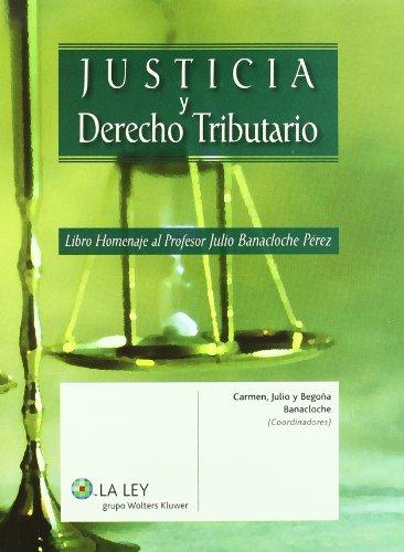 9788497259385: Justicia y Derecho Tributario