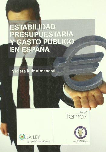 9788497259835: Estabilidad Presupuestaria y Gasto Público en España