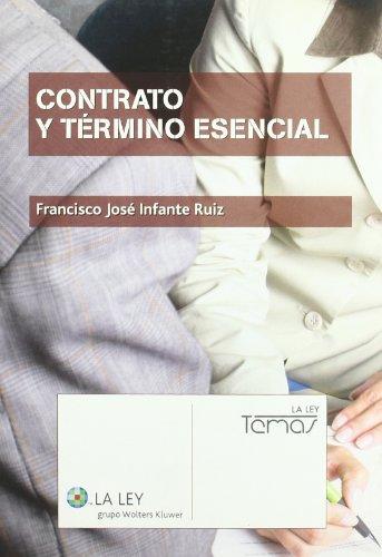 Contrato y término esencial (Paperback): Francisco José Infante Ruiz