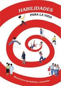 9788497264129: Habilidades para la Vida: Manual para aprenderlas y enseñarlas