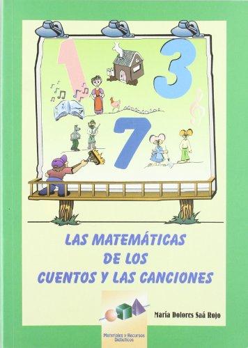 9788497270038: Las matemáticas de los cuentos y las canciones