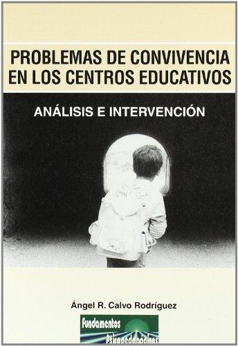 Problemas de convivencia en los centros educativos: Ángel Regino Calvo
