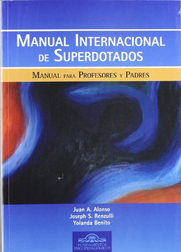 9788497270540: Manual Internacional De Superdotados: Manual Para Profesores y Padres