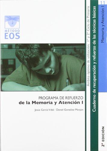 9788497270670: Programa de refuerzo de la memoria y atención I, Educación Primaria