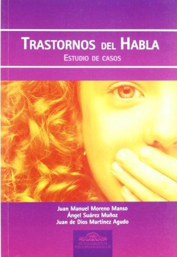 9788497270809: Trastornos del Habla. Estudio de Casos: 14 (Fundamentos Psicopedagógicos)