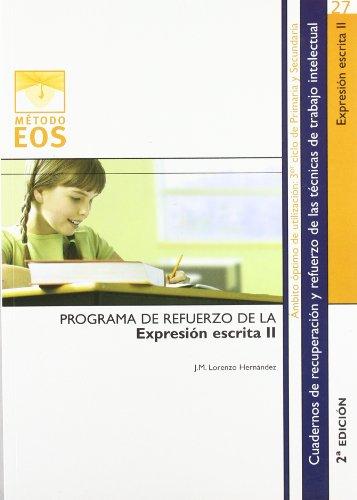 9788497270830: Expresión Escrita II (Método EOS)