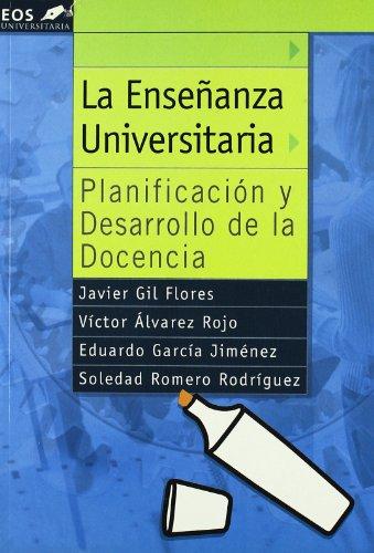 9788497271127: La enseñanza universitaria : planificación y desarrollo de la docencia