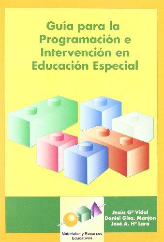 9788497271189: Guía para la programación e intervención en Educación Especial