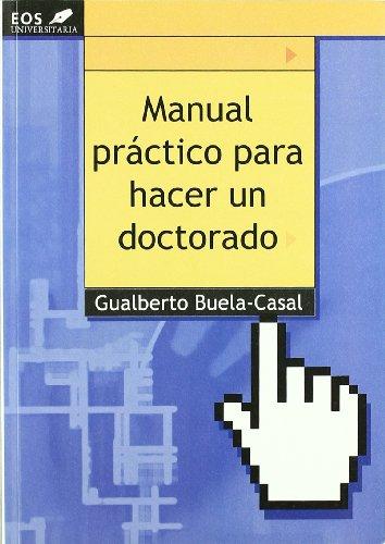 9788497271530: Manual práctico para hacer un doctorado
