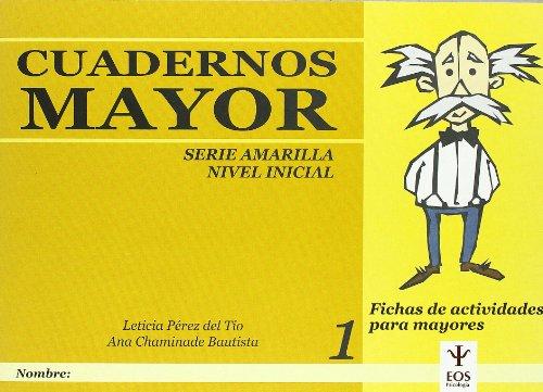 9788497271646: Cuadernos Mayor, Serie Amarillo (Inicial), Cuaderno 1 (EOS Psicología)