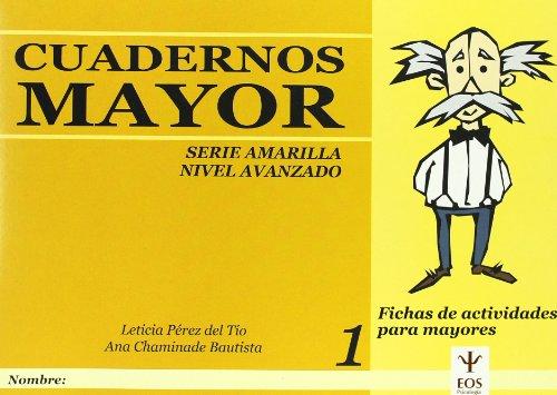 9788497271653: Cuadernos Mayor, Serie Amarillo (Avanzado), Cuaderno 1 (EOS Psicología)