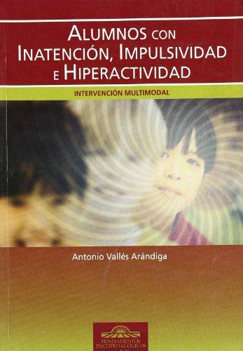 9788497271936: Alumnos Con Inatención, Impulsividad E Hiperactividad