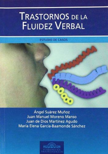 9788497271943: Trastornos de la Fluidez Verbal. Estudio de Casos (Fundamentos Psicopedagógicos)