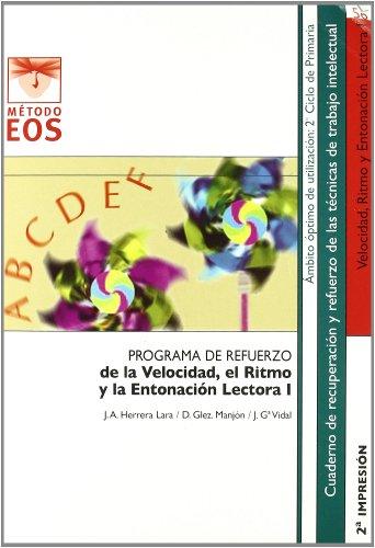 9788497272155: La Velocidad, el Ritmo y la Entonación Lectora I (Método EOS)