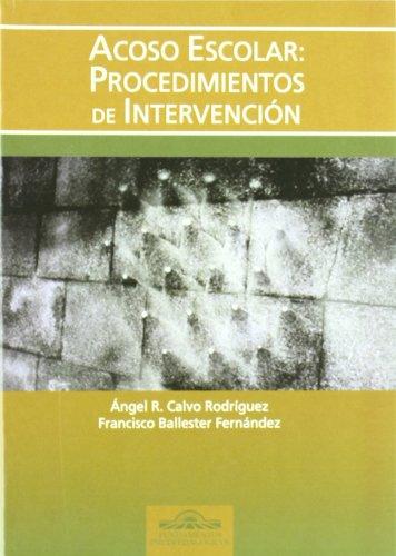Acoso escolar : procedimientos de intervención: Ballester Hernández, Francisco/