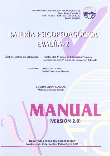 9788497272582: Batería psicopedagógica evalúa-2. Manual de la versión 2.0