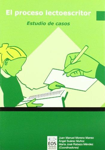 9788497272650: Proceso Lectoescritor, El: Estudio de Casos: 3 (Talleres Educativos)