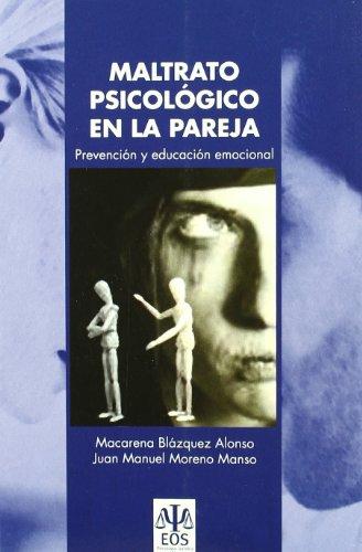 9788497272810: Maltrato Psicologico En La pareja: Prevención y Educación Emocional: 7 (Psicología Jurídica)