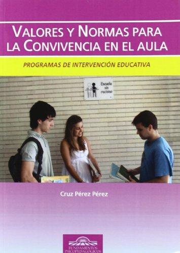 9788497273473: Valores y Normas para la Convivencia en el Aula: Programas de Intervención Educativa (Fundamentos Psicopedagógicos)