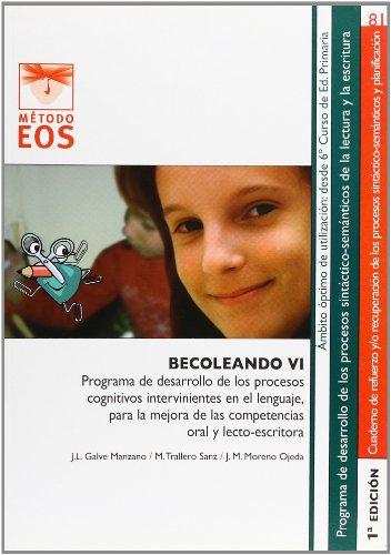 9788497273787: BECOLEANDO VI (Método EOS)