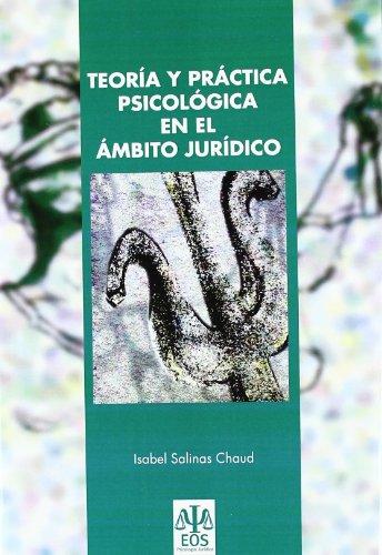 9788497273893: Teoría y Práctica Psicológica en el Ámbito Jurídico (Psicología Jurídica)