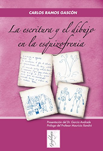 9788497273961: La Escritura y el Dibujo en la Esquizofrenia (Grafología)
