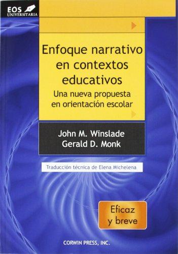 9788497274142: Enfoque Narrativo en Contextos Educativos: Una nueva propuesta en Orientación Escolar (EOS Universitaria)