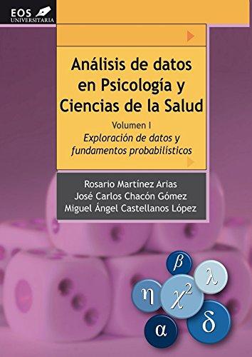 ANALISIS DE DATOS EN PSICOLOGIA Y CIENCIAS DE LA SALUD VOL.1. EXPLORACION DE DATOS Y FUNDAMENTOS ...