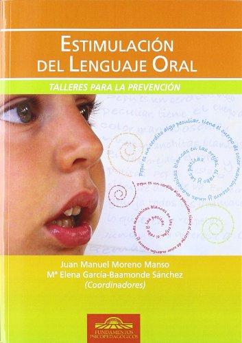 9788497274388: Estimulacion Del Lenguaje Oral-Talleres: Talleres para la Prevención: 38 (Fundamentos Psicopedagógicos)