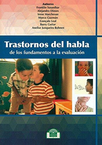 Trastornos del habla. de los fundamentos a la evaluacion: Susanibar, Franklin / Dioses, Alejandro